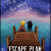 Escape Plan: The Little Things