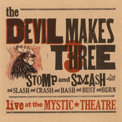 Devil Makes Three: Stomp and Smash