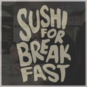 Sushi for Breakfast (Acoustic)