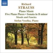 Also Sprach Zarathustra: STRAUSS, R: Piano Sonata / 5 Piano Pieces / Stimmungsbilder