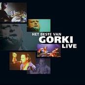 Het beste van Gorki live