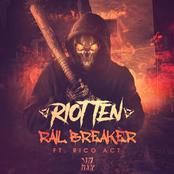 Riot Ten: Rail Breaker (feat. Rico Act)