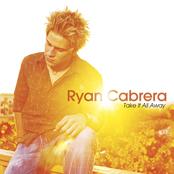 Ryan Cabrera: Take It All Away