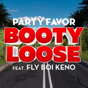 Party Favor: Booty Loose (feat. Fly Boi Keno)