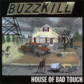 Buzzkill: House Of Bad Touch