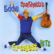 Eddie Spaghetti: Eddie Spaghetti's Greatest Hits