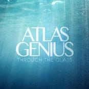 Atlas Genius: Through The Glass EP
