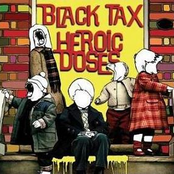Black Tax - Split w/ Heroic Doses