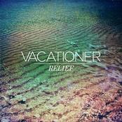 Vacationer: Relief