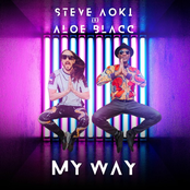 My Way (Steve Aoki & Aloe Blacc)