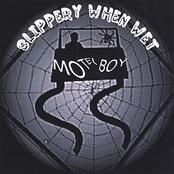 Slippery When Wet: Motel Boy
