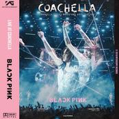 BLACKPINK LIVE AT COACHELLA FESTIVAL 2019