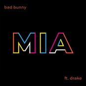 Bad Bunny: MIA (feat. Drake)