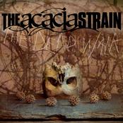 The Acacia Strain: The Dead Walk