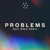 Problems (Ship Wrek Remix)