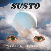 Susto: Weather Balloons [Feat. Frances Cone]