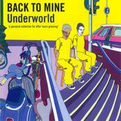Back To Mine: Underworld