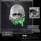 Eliminate: Crystallize