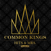 Common Kings: Hits & Mrs