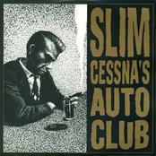 Slim Cessna's Auto Club: Slim Cessna's Auto Club
