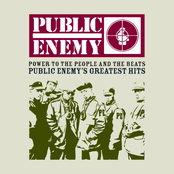 Power To The People And The Beats: Public Enemy's Greatest Hits