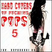 Hard covers of fucking pops 5