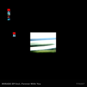 Mirage / Forever With You