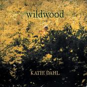 Katie Dahl: Wildwood