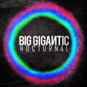 Big Gigantic: Nocturnal