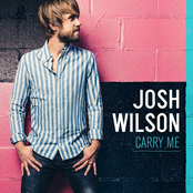Josh Wilson: Carry Me