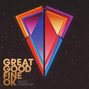Great Good Fine OK: Body Diamond