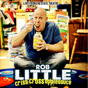 Rob Little: Criss Cross Applesauce (Live from the State Theatre)