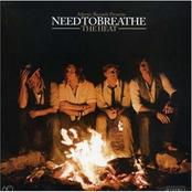 Needtobreathe: The Heat