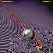 Tame Impala ~ Currents