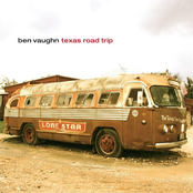 Ben Vaughn: Texas Road Trip