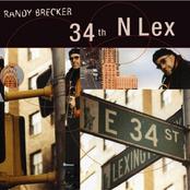 Randy Brecker: 34th N Lex