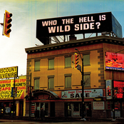 Wild Side: Who The Hell Is WILD SIDE?