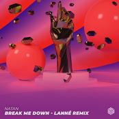Break Me Down (LANNÉ Remix)