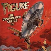 Figure: The Destruction Series Vol 1