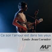 Louis-Jean Cormier: Ce soir l'amour est dans tes yeux (exclusivité Espace Musique) - Single