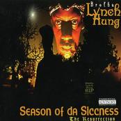 Brotha Lynch Hung: Season Of Da Siccness