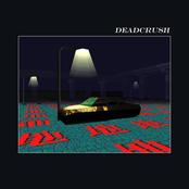 Deadcrush (Spike Stent Mix)