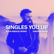 Singles You Up (Ryan Riback Remix) - Single
