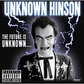 Unknown Hinson: The Future Is Unknown
