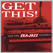 New York Ska Jazz Ensemble: Get This!