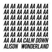 Alison Wonderland: Calm Down EP