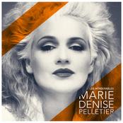 Marie Denise Pelletier: Les introuvables