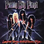 Pretty Boy Floyd: Leather Boyz With Electric Toyz