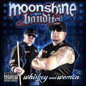 Moonshine Bandits: Whiskey and Women