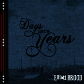 Elliott Brood: Days Into Years